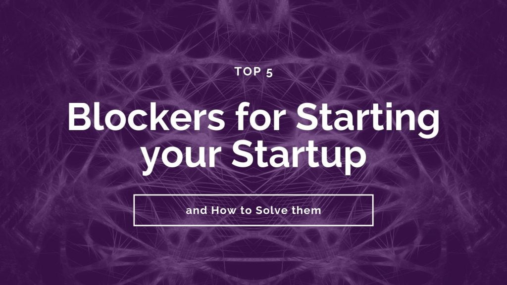 Startup Blockers